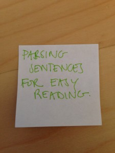 Post it note reads Parsing Sentences for Easy Reading